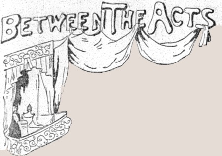 "Drawing of the words ""Between the Acts"" with a theater box, curtains, and figures."