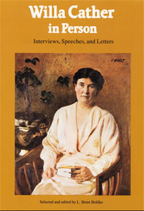 Cover of L. Brent Bohlke's Willa Cather in Person
