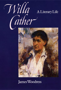 Cover of James Woodress's Willa Cather                                     A Literary Life